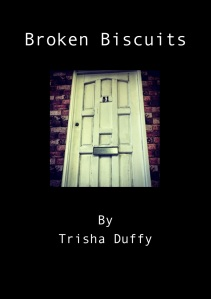 Poster for the play Broken Biscuits by Trisha Duffy